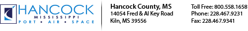 Hancock County, MS | P.O. Box 2267 Bay St. Louis, MS 39521 | 706 Highway 90 | Waveland, Mississippi 39576 | Toll Free: 800.558.1658  | Phone: 228.467.9231 | Fax: 228.467.9341